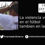 HOY POR HOY. La violencia verbal en el fútbol, según lo vivió Mercedes Nuño