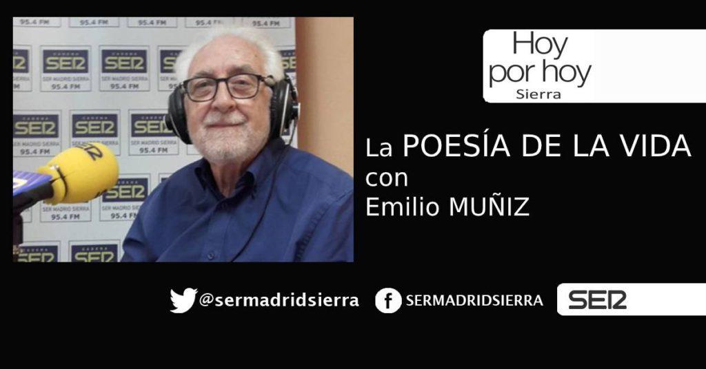 HOY POR HOY. Emilio Muñiz y la Poesía de la Vida