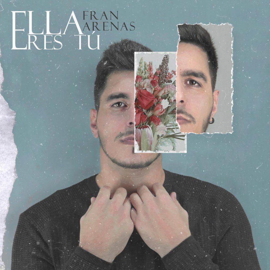 MÁS DE UNO SIERRA – Fran Arenas nos presenta su primer single Ella eres tú