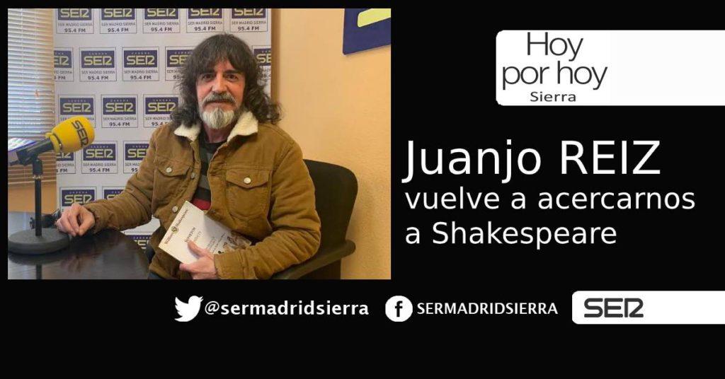 HOY POR HOY. Juanjo Reiz vuelve con Shakespeare