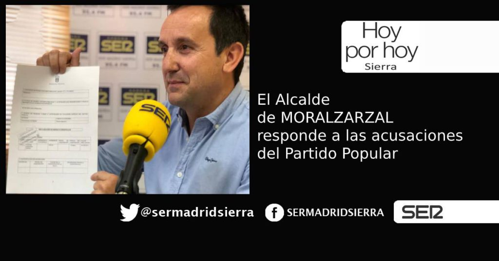 HOY POR HOY. El alcalde de Moralzarzal responde a las denuncias del PP