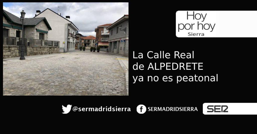 HOY POR HOY. La Calle Real de Alpedrete ya no es peatonal