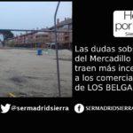 HOY POR HOY. Incertidumbre en Los Belgas ante el regreso (o no) del Mercadillo