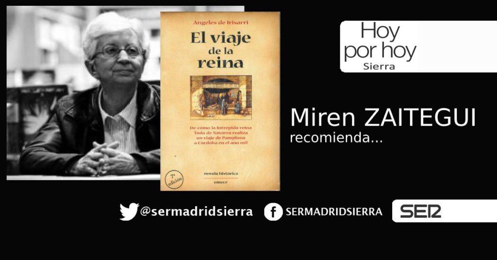 HOY POR HOY. Miren Zaitegui recomienda «El Viaje de la Reina»