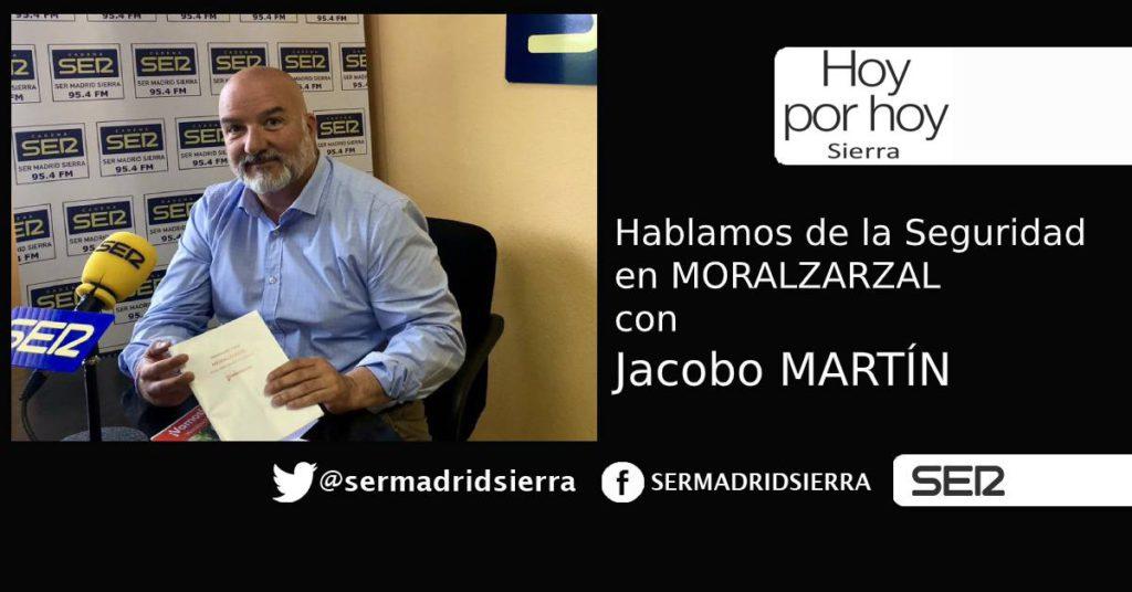 HOY POR HOY. Hablamos de la Seguridad en Moralzarzal con Jacobo Martín
