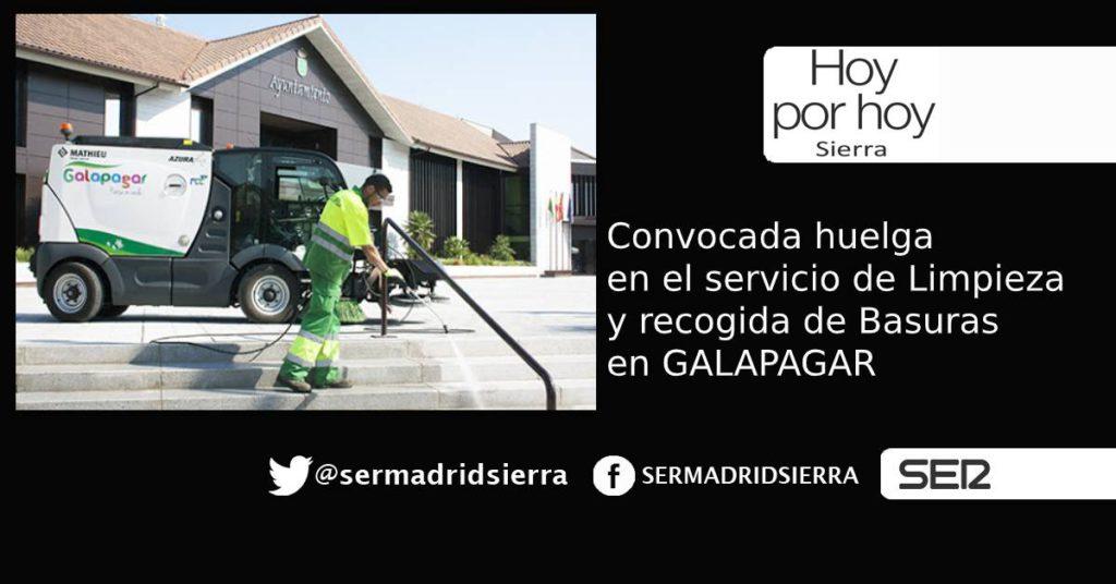 HOY POR HOY. Convocada Huelga en Limpieza y recogida de Basuras en Galapagar