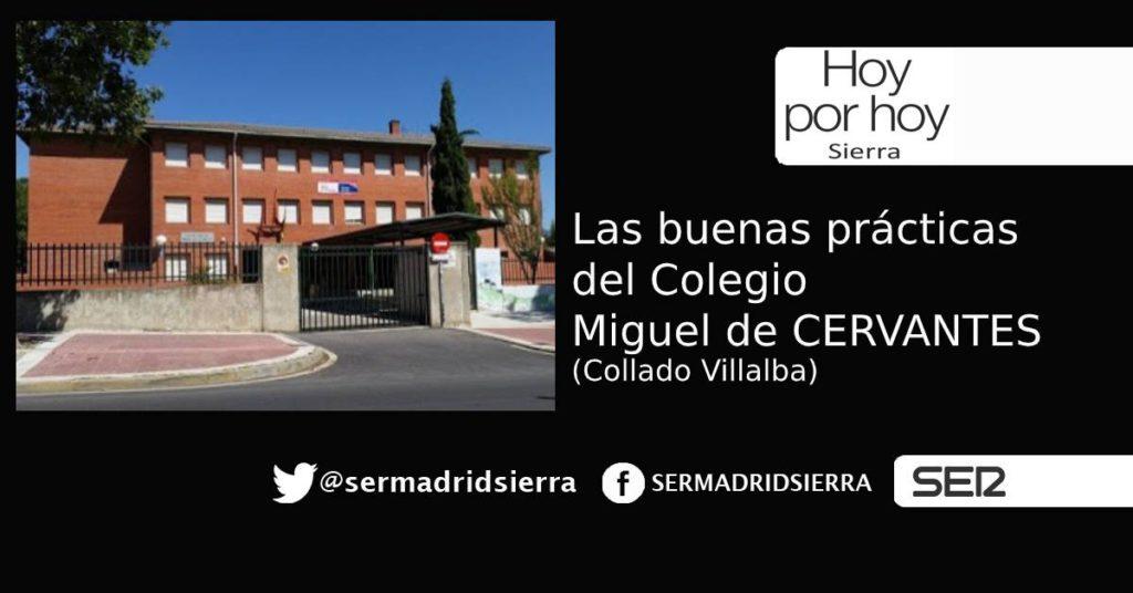 HOY POR HOY. Buenas Prácticas en el Colegio Miguel de Cervantes